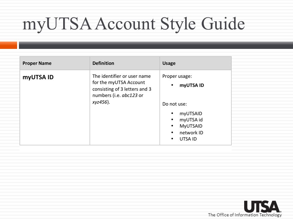 The Office of Information Technology myUTSA Account Style Guide