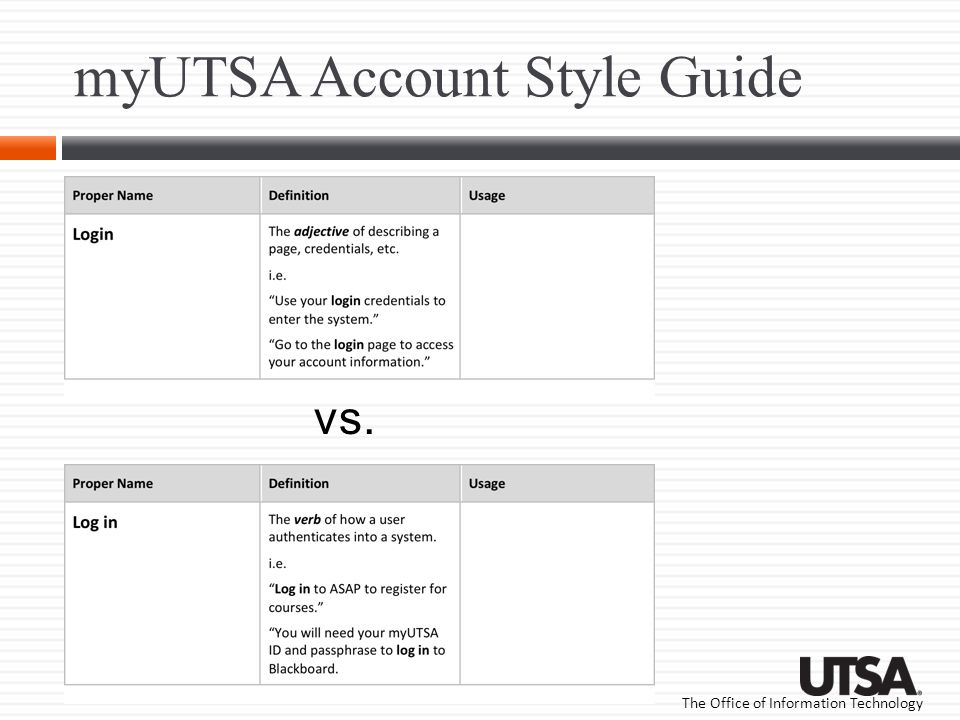 The Office of Information Technology myUTSA Account Style Guide vs.