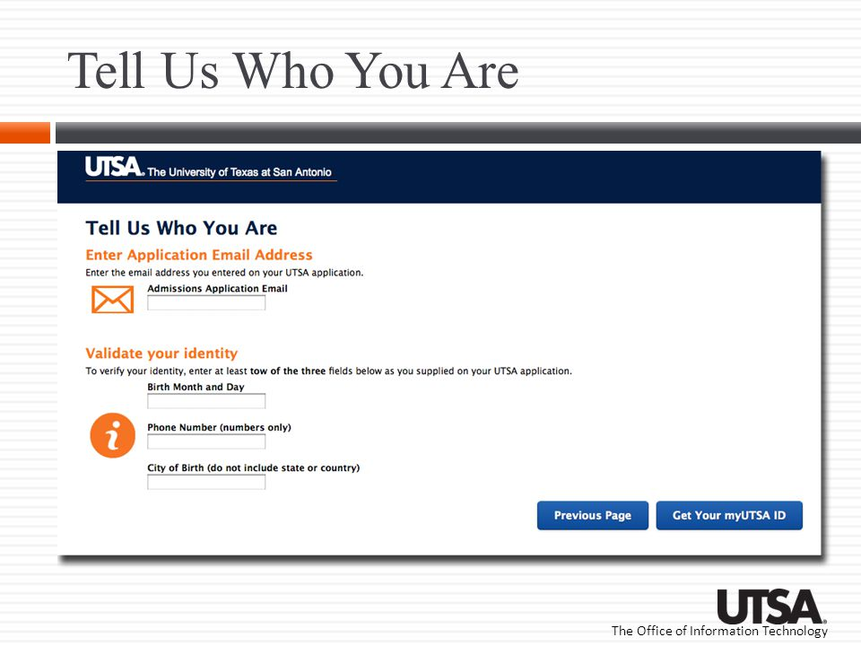 The Office of Information Technology Get Your myUTSA ID