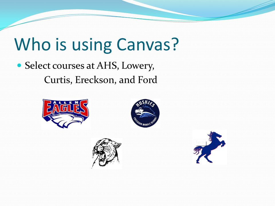 Who is using Canvas Select courses at AHS, Lowery, Curtis, Ereckson, and Ford