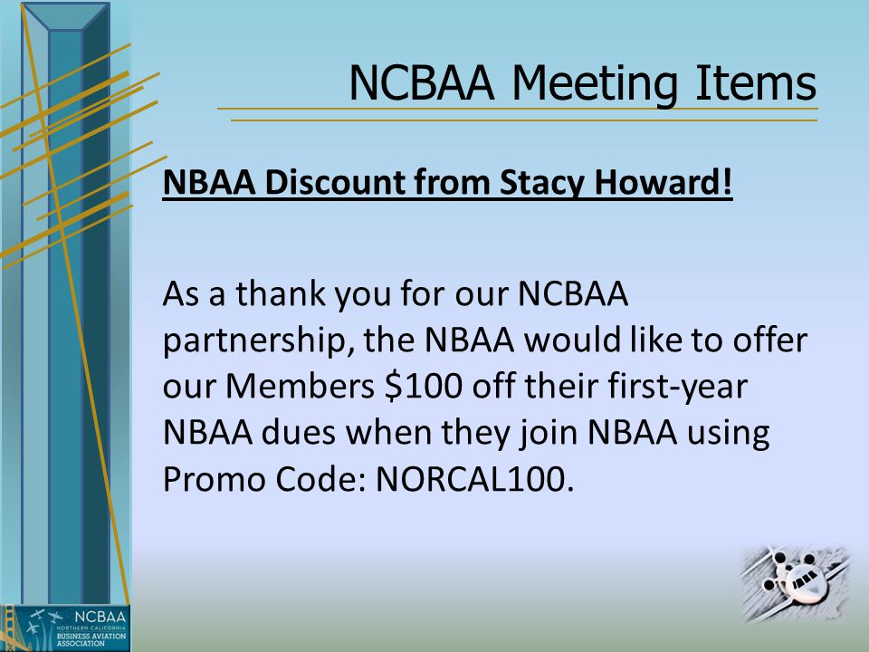 NCBAA Meeting Items NBAA Discount from Stacy Howard.