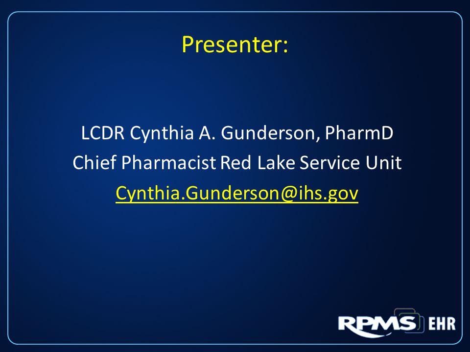 Presenter: LCDR Cynthia A.