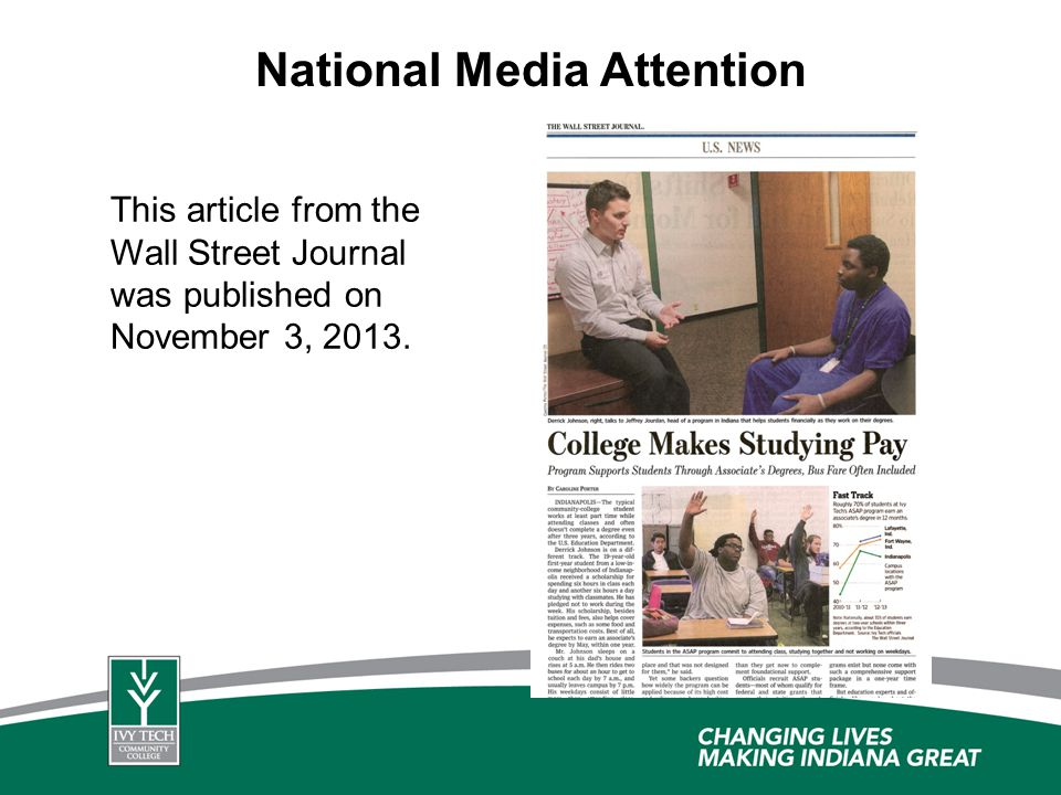 National Media Attention This article from the Wall Street Journal was published on November 3, 2013.