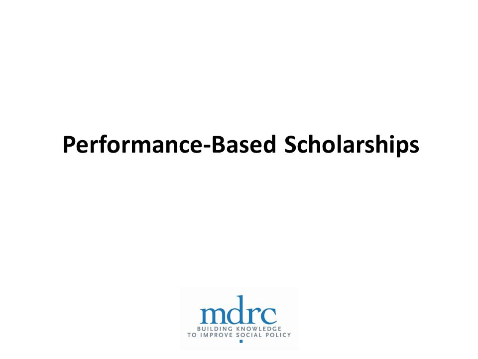 Performance-Based Scholarships