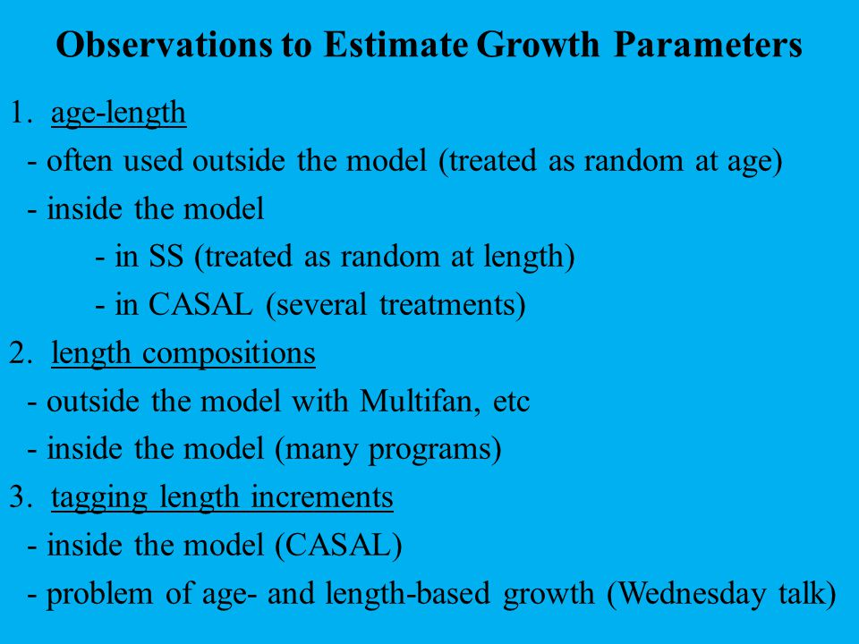 Observations to Estimate Growth Parameters 1.