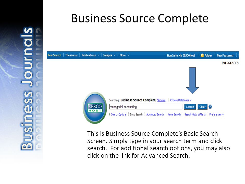 Business Source Complete This is Business Source Complete's Basic Search Screen.