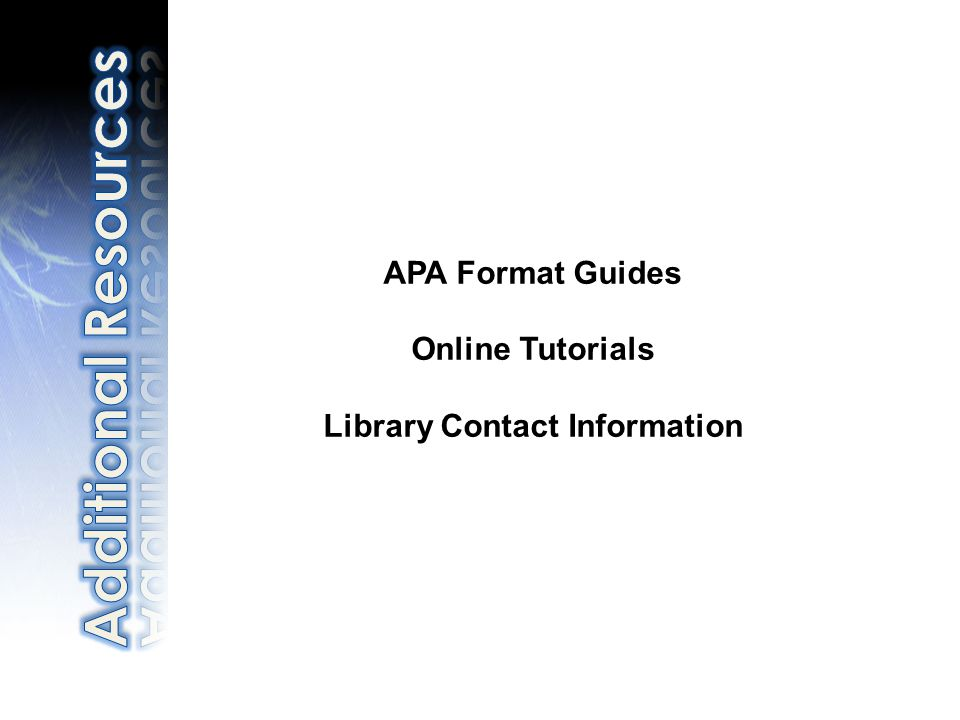 APA Format Guides Online Tutorials Library Contact Information