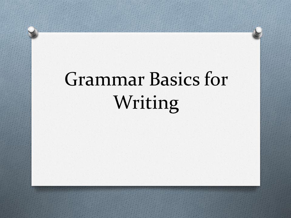 Grammar Basics for Writing