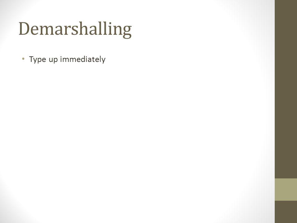 Demarshalling Type up immediately