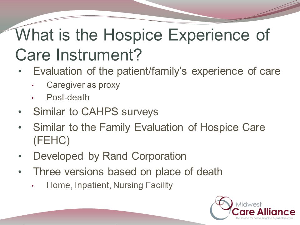 What is the Hospice Experience of Care Instrument.