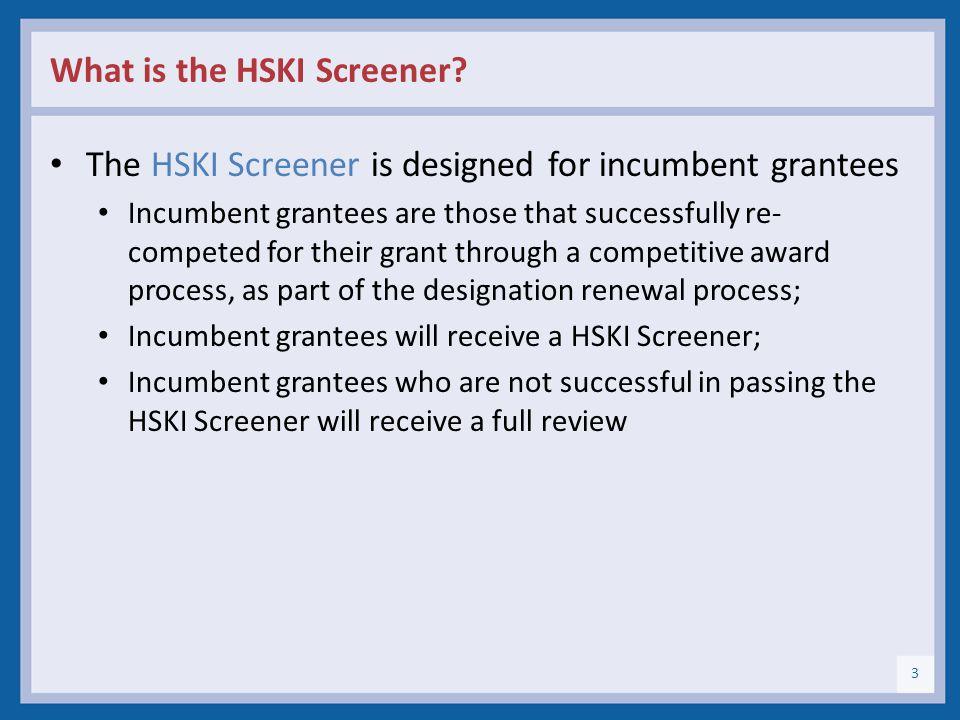 What is the HSKI Screener.