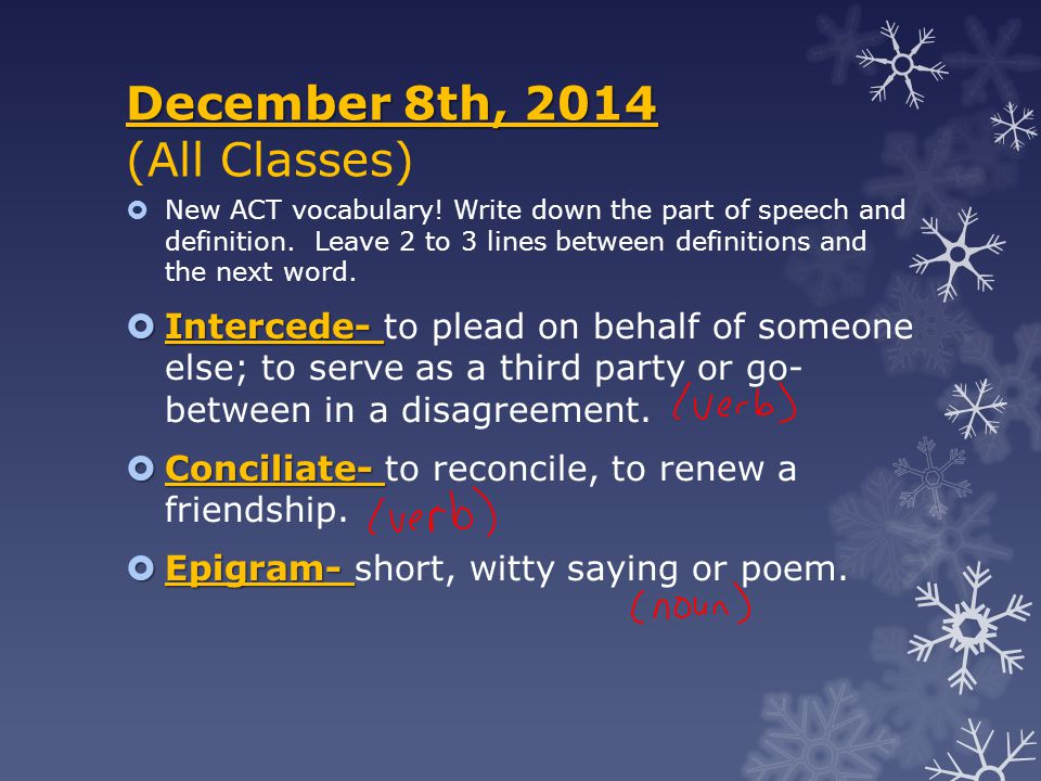 December 9th, 2014 December 9th, 2014 (All Classes)  New ACT vocabulary.