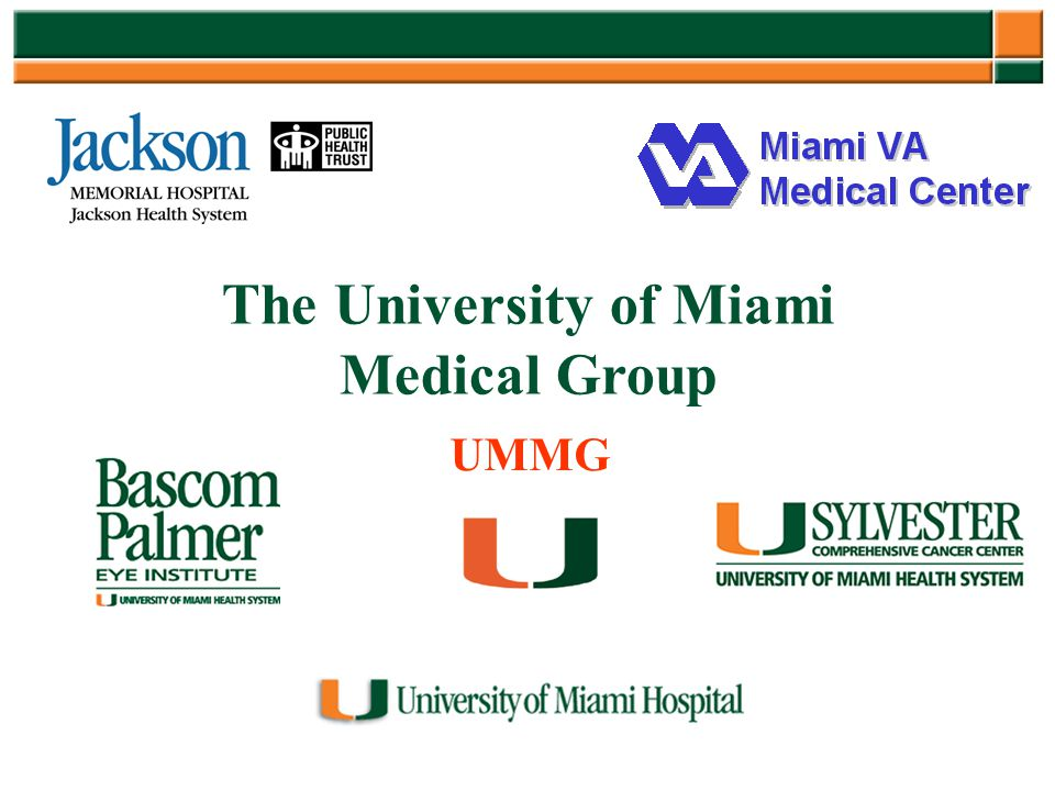 The University of Miami Medical Group UMMG