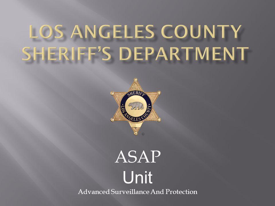ASAP Unit Advanced Surveillance And Protection