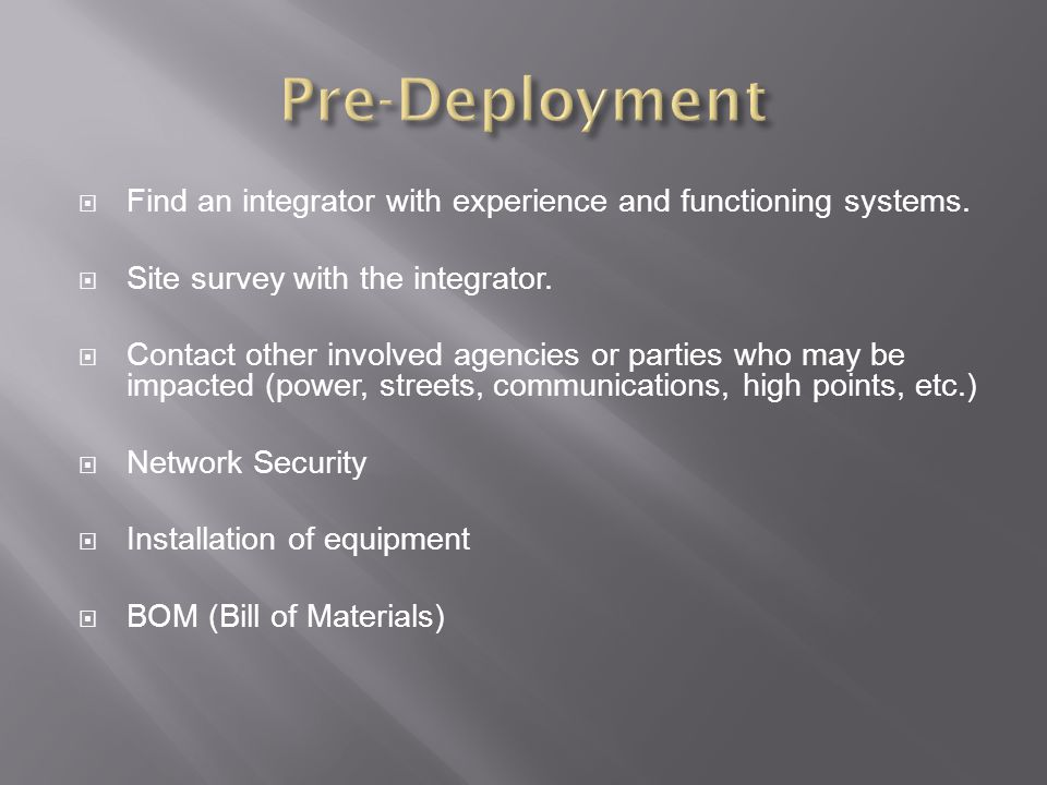  Find an integrator with experience and functioning systems.
