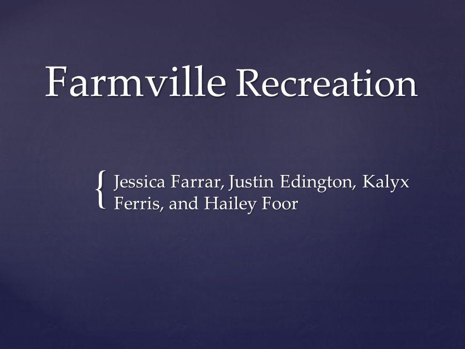 { Farmville Recreation Jessica Farrar, Justin Edington, Kalyx Ferris, and Hailey Foor