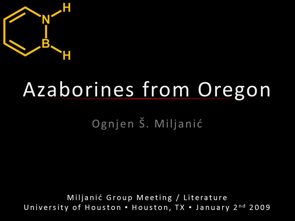 Three Papers from 2007 and 2008 Diversity through Isosterism: The Case of Boron-Substituted 1,2-Dihydro-1,2-azaborines Adam, J.