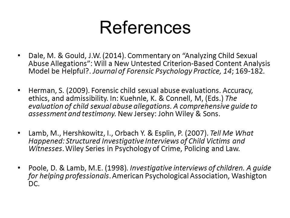 References Dale, M. & Gould, J.W. (2014).