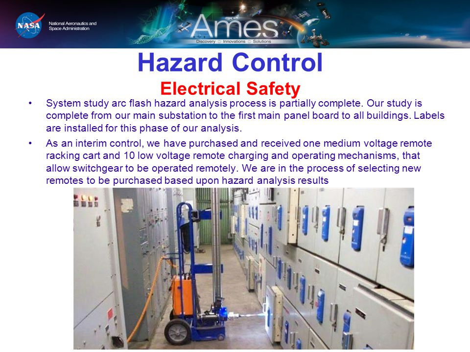 Hazard Control Electrical Safety System study arc flash hazard analysis process is partially complete.