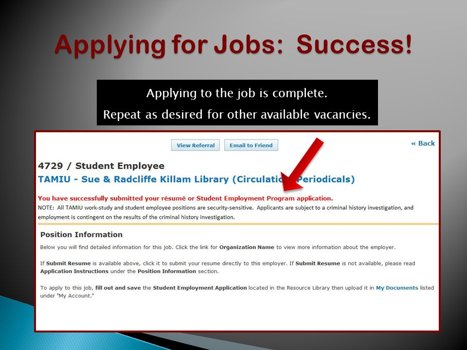 Applying to the job is complete. Repeat as desired for other available vacancies.