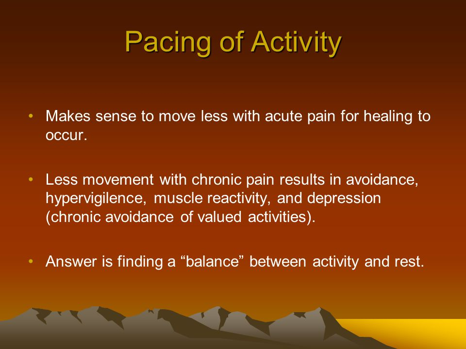 Makes sense to move less with acute pain for healing to occur.