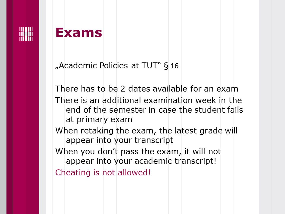 Grading system at TUT Excellent5 Very good 4 Good3 Satisfactory2 Sufficient1 Failed0 A (assessed)passed M (not assessed)failed