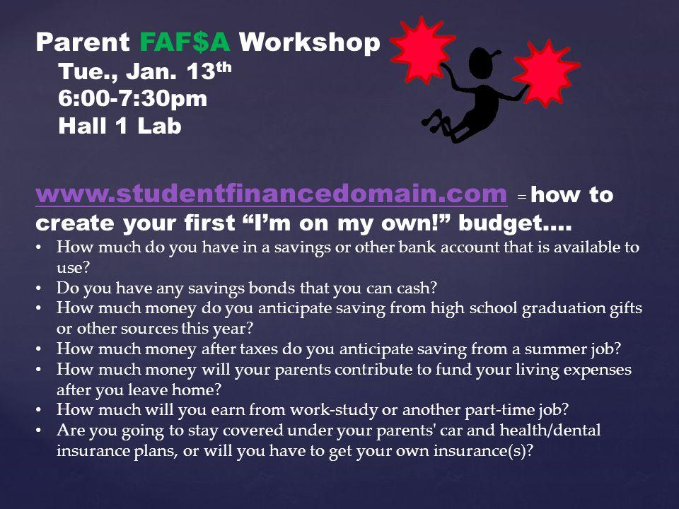 Parent FAF$A Workshop Tue., Jan.