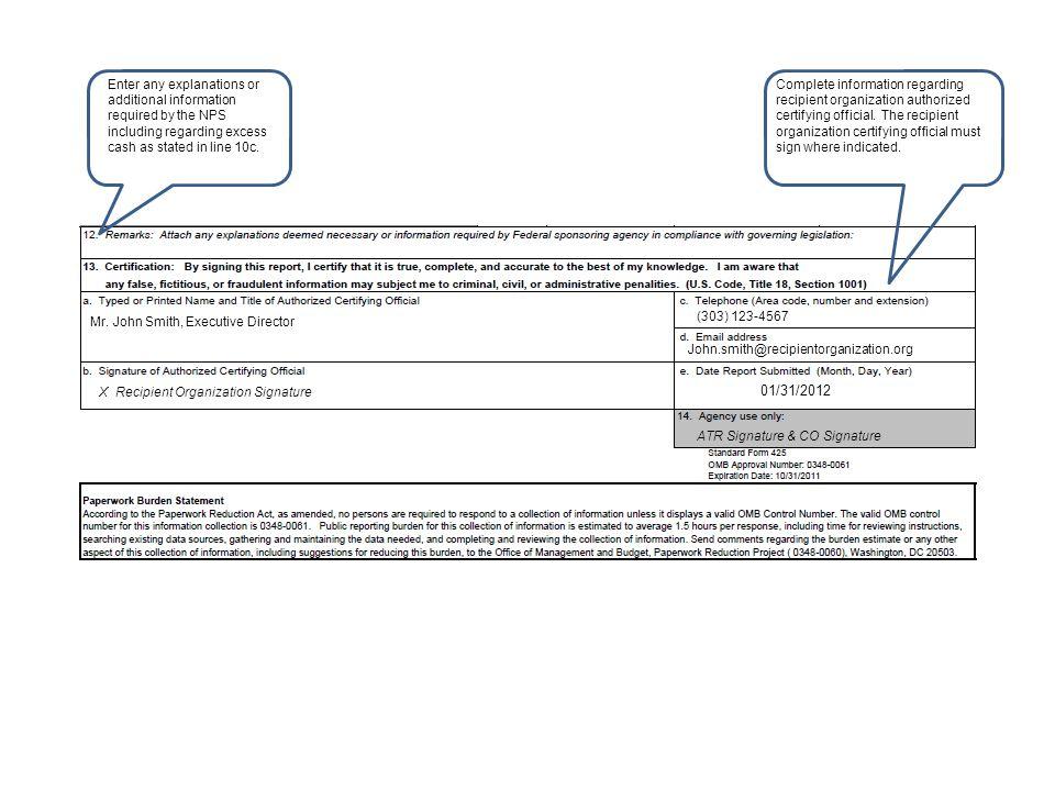 Mr. John Smith, Executive Director X Recipient Organization Signature (303) 123-4567 John.smith@recipientorganization.org 01/31/2012 ATR Signature & C