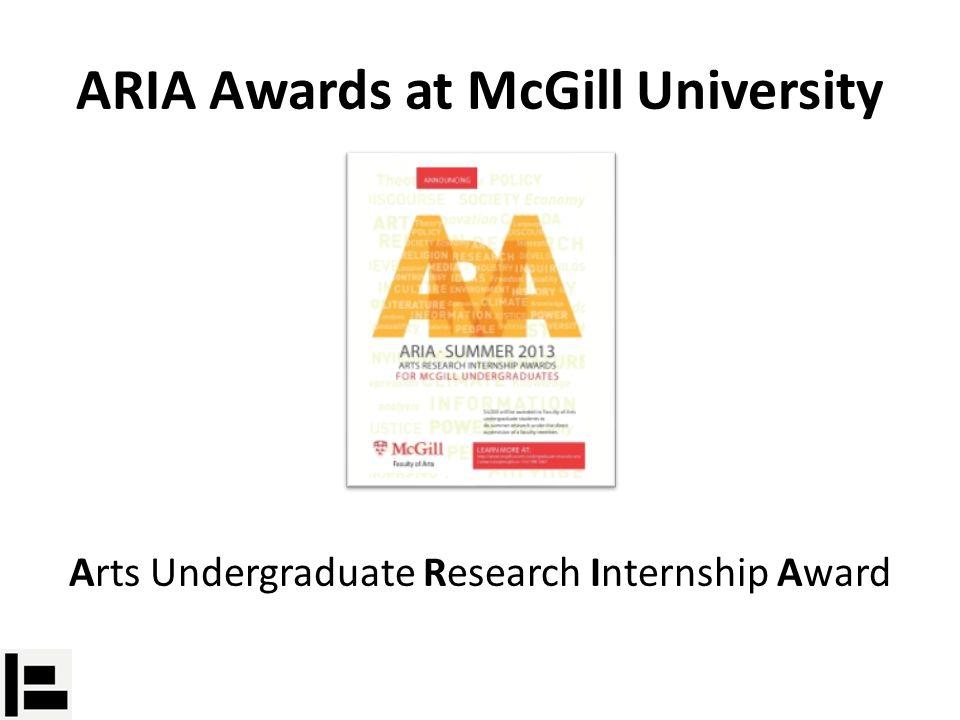 Arts Undergraduate Research Internship Award ARIA Awards at McGill University