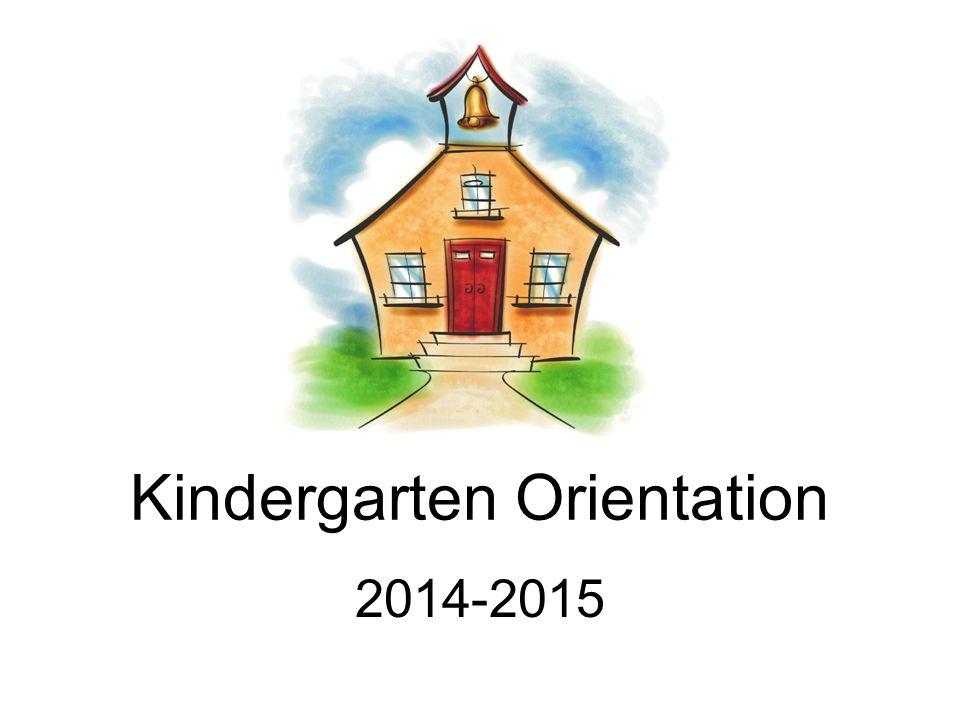 Kindergarten Orientation 2014-2015