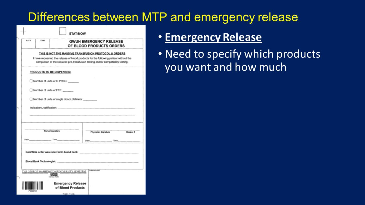 Emergency Release Need to specify which products you want and how much Differences between MTP and emergency release