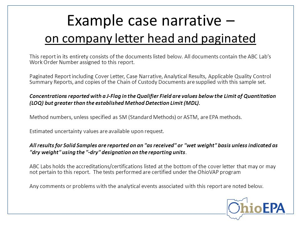 Example case narrative – on company letter head and paginated This report in its entirety consists of the documents listed below.