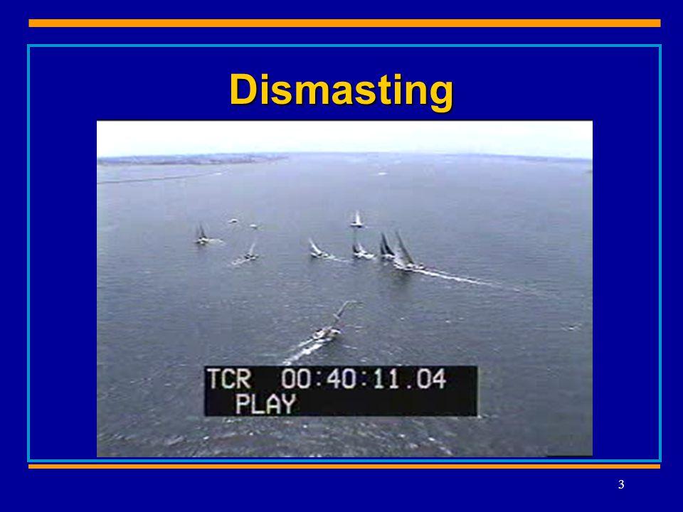 Dismasting 3