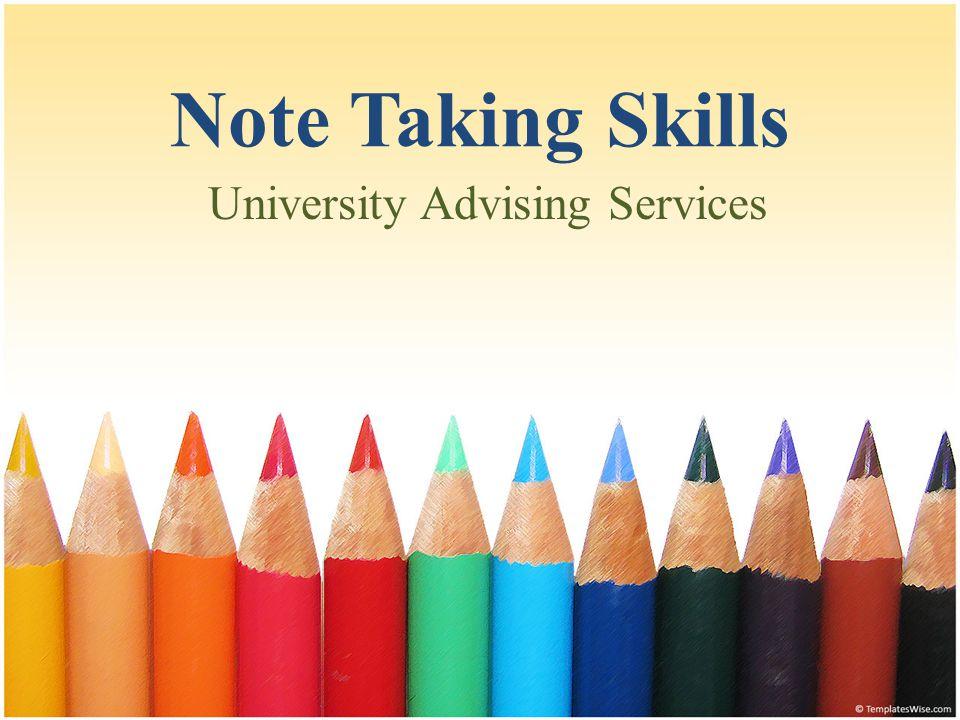 Note Taking Skills University Advising Services