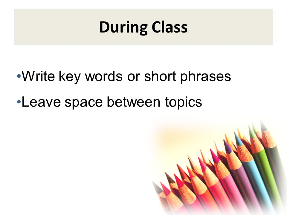 During Class Write page numbers mentioned by the instructor Write down your professor's examples