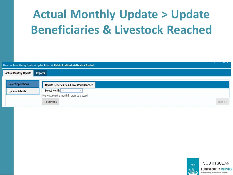 SOUTH SUDAN Actual Monthly Update > Update Beneficiaries & Livestock Reached