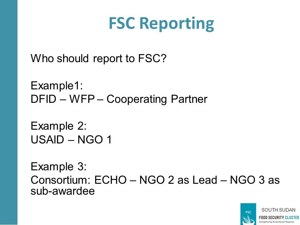 SOUTH SUDAN Who should report to FSC.
