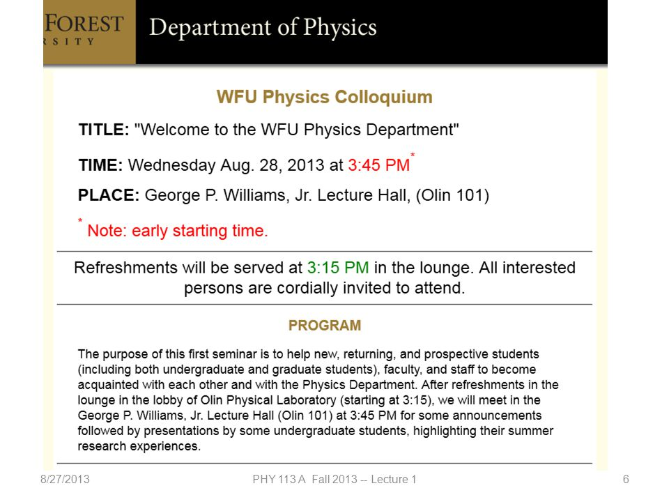 8/27/2013PHY 113 A Fall 2013 -- Lecture 117  PHY 113 Labs will start Monday Sept.