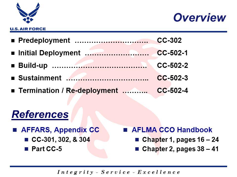 I n t e g r i t y - S e r v i c e - E x c e l l e n c e Overview Predeployment ………………………….