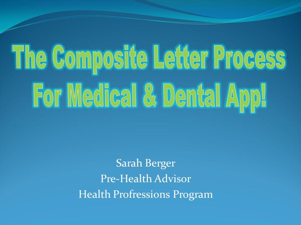 Sarah Berger Pre-Health Advisor Health Profressions Program