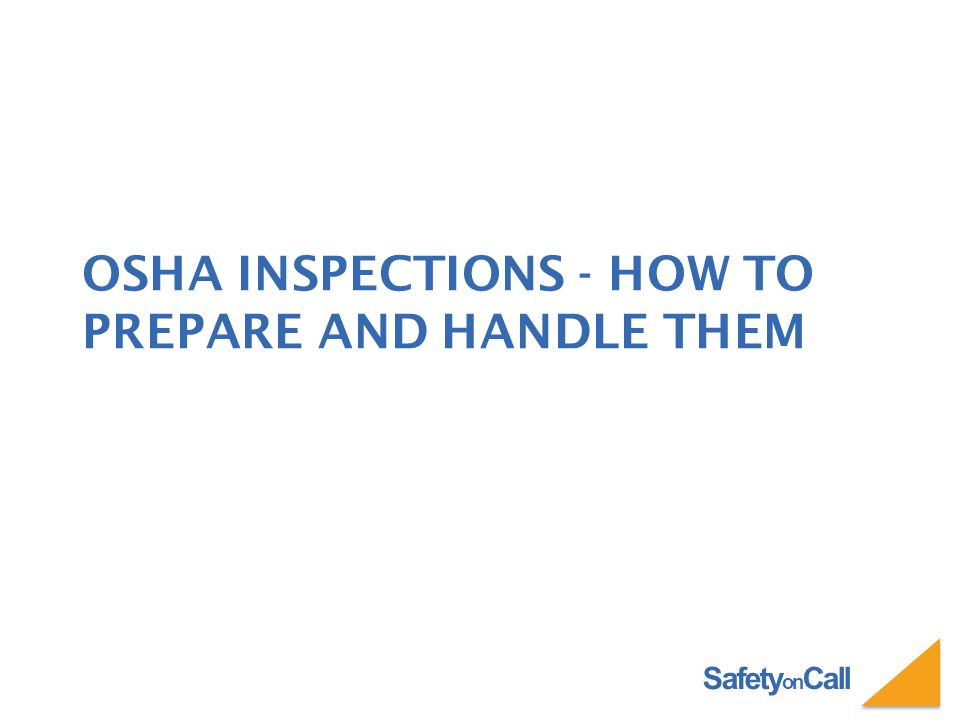 Safety on Call IN CLOSING Master the basics.Keep meticulous records.