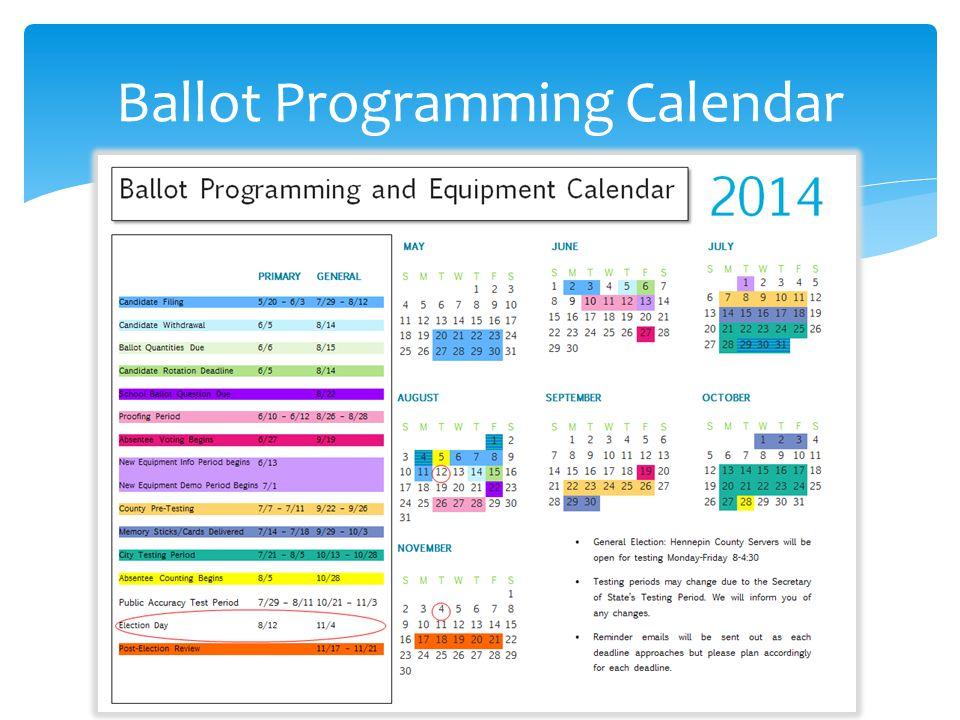 Ballot Programming Calendar