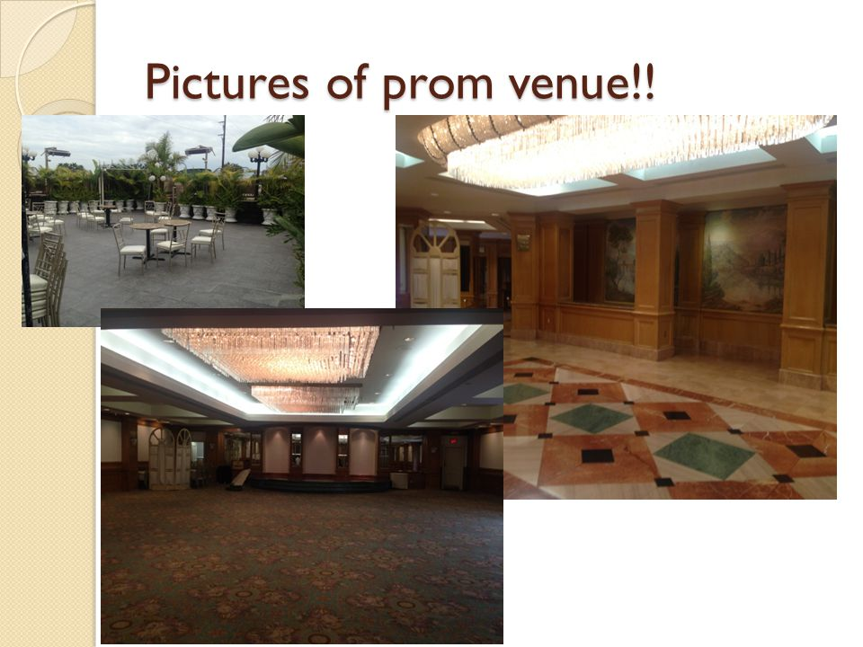 Pictures of prom venue!!