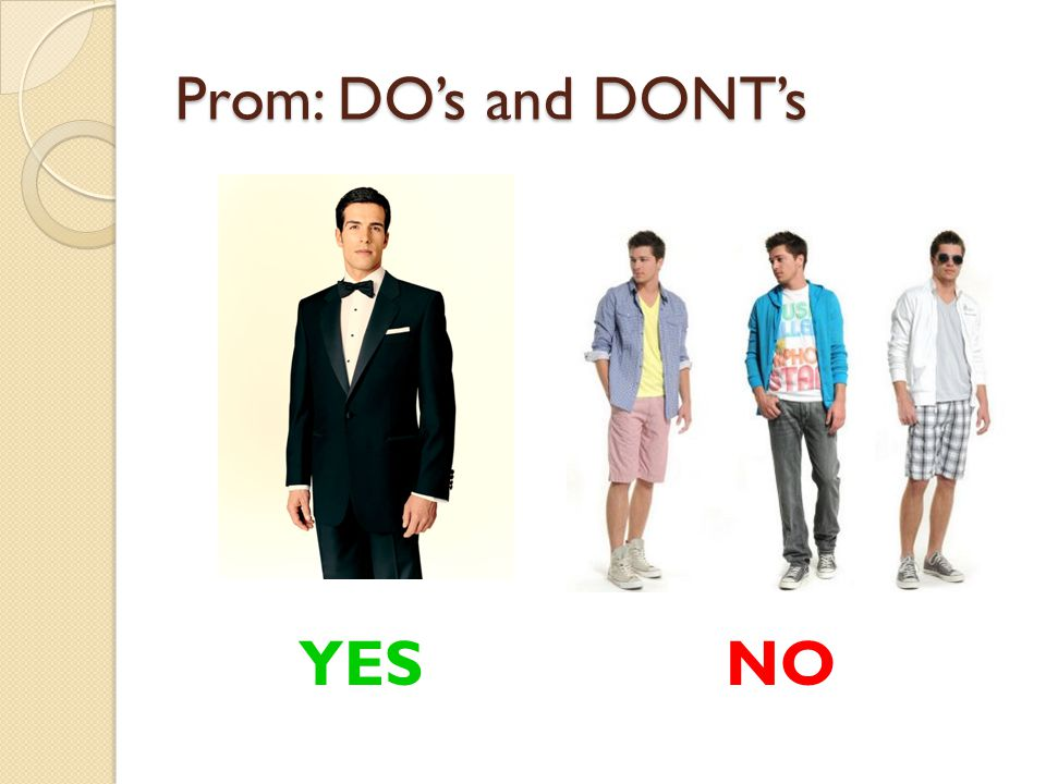 Follow dress guidelines below or you can be sent home with NO REFUND.
