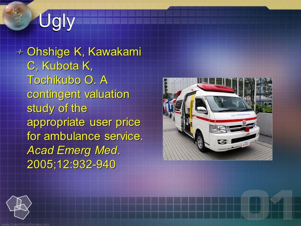Ugly Ohshige K, Kawakami C, Kubota K, Tochikubo O.