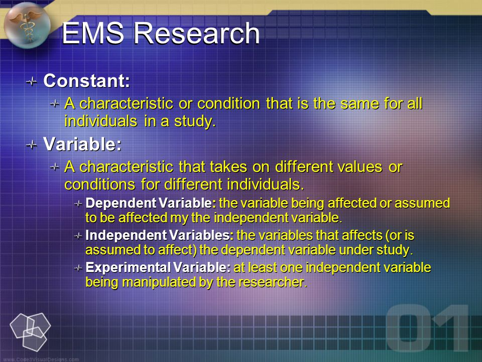 EMS Research Constant: A characteristic or condition that is the same for all individuals in a study.