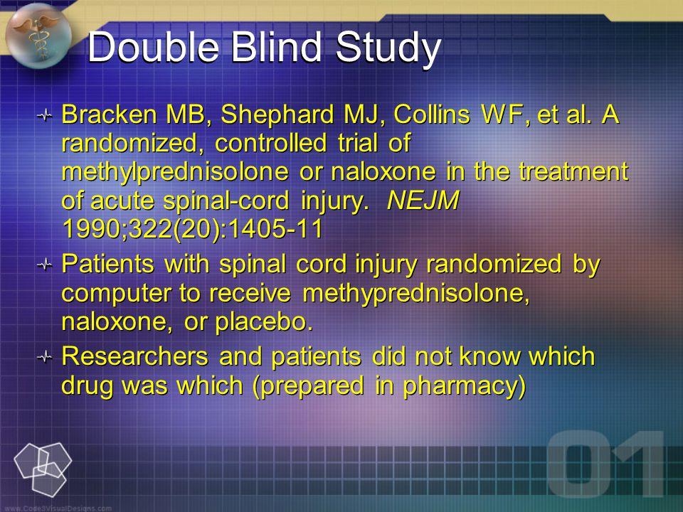 Bracken MB, Shephard MJ, Collins WF, et al.