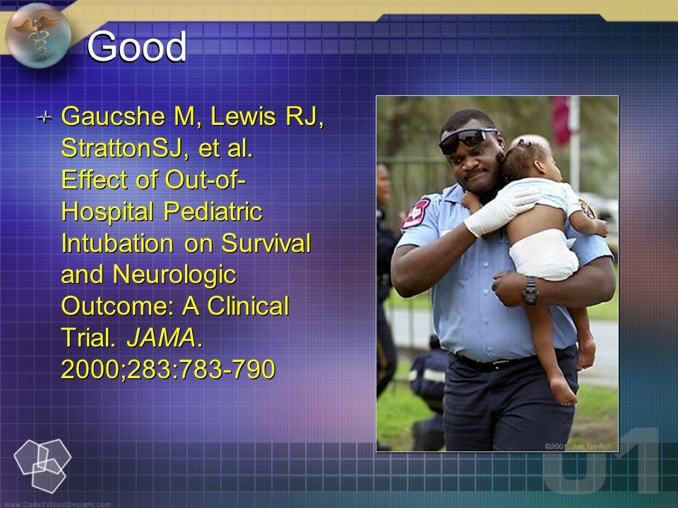 Good Gaucshe M, Lewis RJ, StrattonSJ, et al.