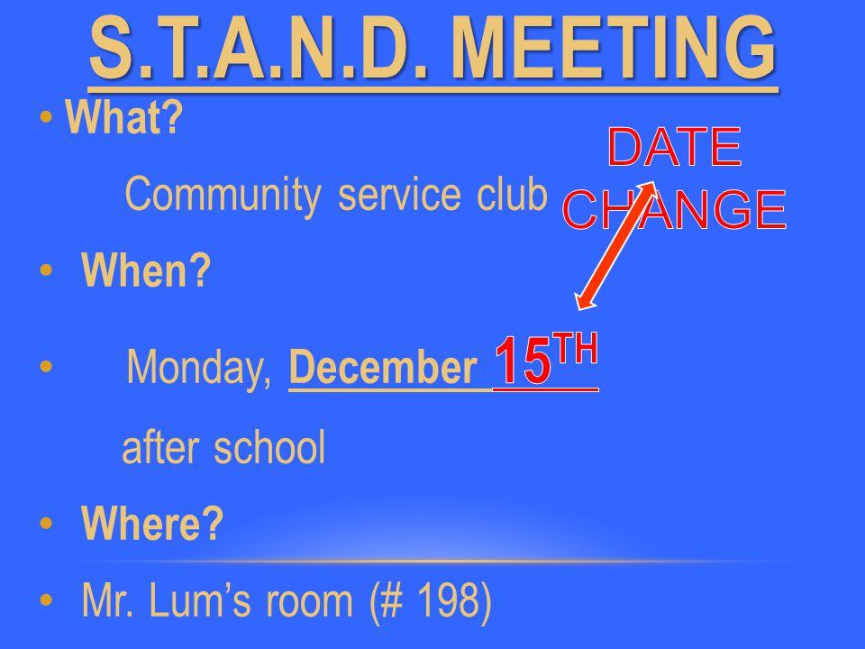 S.T.A.N.D. MEETING