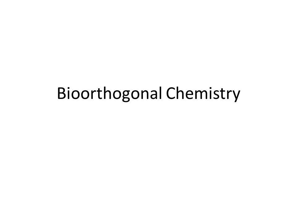 Bioorthogonal Chemistry